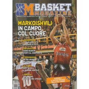 Basket Magazine - mensile n. 44 Marzo 2018 Markoishvili... in campo col cuore
