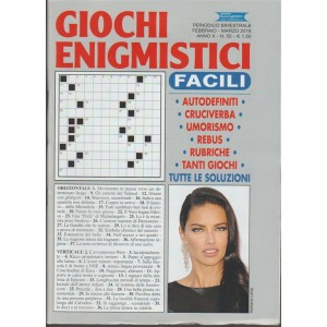 Giochi Enigmistici Facili - bimestrali n. 55 Febbraio 2018 - Adriana Lima