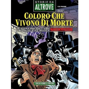 Storie Da Altrove - N° 17 - Coloro che vivono di morte - Bonelli Editore