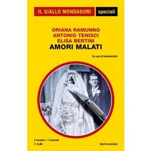 Gli Speciali de Il Giallo Mondadori 84: Amori malati