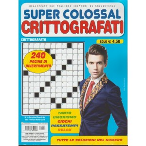 Super Colossal: Crittografati - Bimestrale n. 3 Febbraio 2018