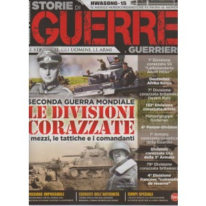 Storie di Guerre e Guerrieri- bimest.n.17 Febbraio 2018- strategie, uomini, armi