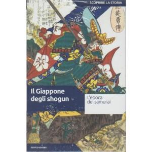 Scoprire la Storia vol.29 - Il Giappone degli Shogun - Mondadori