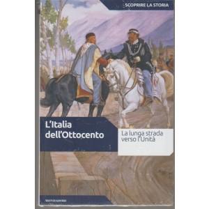 Scoprire la Storia vol.30 - l'Italia dell'Ottocento - Mondadori