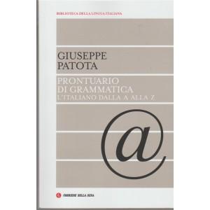 Prontuario di Grammatica: l'italiano dall'A alla Z di Giuseppe Patota