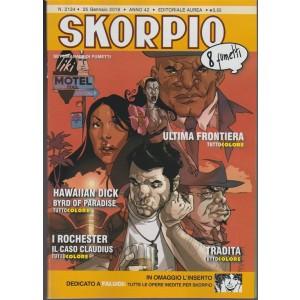Skorpio - settimanale di fumetti n. 2134 - 25 Gennaio 2018 - 8 fumetti