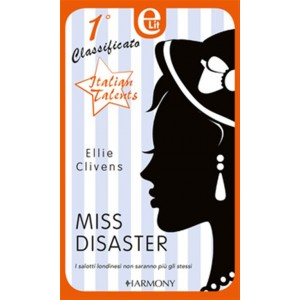 Harmony Elit vol. 5 - Miss Disaster di Ellie Clivens