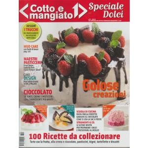 Cotto e Mangiato Speciale dolci - n.1 Marzo 2018 - 100 ricette da collezionare