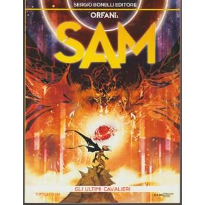 Orfani: SAM - mensile n. 9 Marzo 2018 - Gli Ultimi Cavalieri