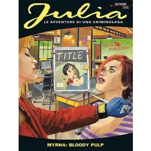 Julia - N° 193 - Myrna: bloody pulp - Bonelli Editore