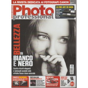 Professional Photo - mensile n. 99 Febbraio 2018 Canon edition