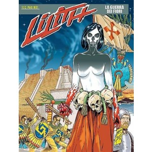 Lilith - N° 13 - La guerra dei fiori - Bonelli Editore