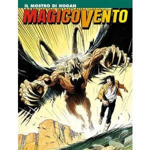 Magico Vento n° 31 - Il mostro di Hogan - Bonelli Editore