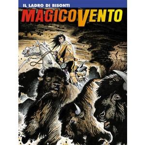 Magico Vento n° 33 - Il ladro di bisonti - Bonelli Editore