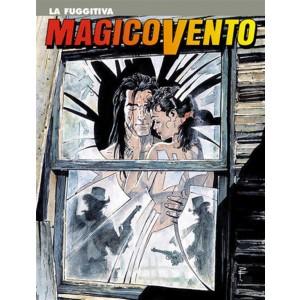 Magico Vento n° 36 - La fuggitiva - Bonelli Editore