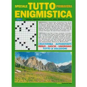 Speciale Tutto Enigmistica - primavera n. 86 aprile - giugno 2018 - trimestrale