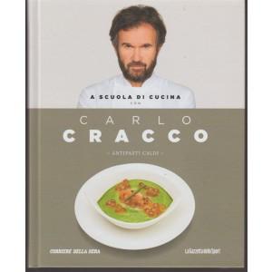 a scuola di cucina con Carlo Cracco - vol. 2 - Antipasti Caldi