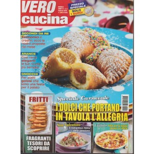 Vero Cucina - mensile n. 2 Febbraio 2018 Speciale Carnevale
