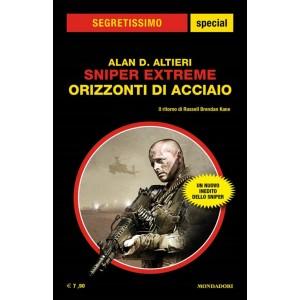 Segretissimo Special 41 - Sniper Extreme: Orizzonti di acciaio di Alan D. Altieri