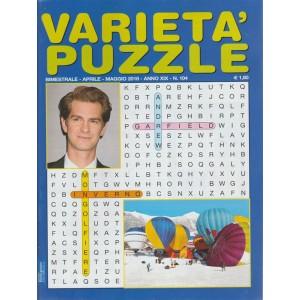 Varieta' Puzzle - n. 104 - bimestrale - aprile - maggio 2018