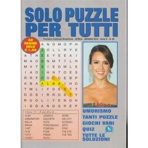 Solo  Puzzle  Per Tu - n. 59 - periodico culturale bimestrale - aprile - maggio 2018