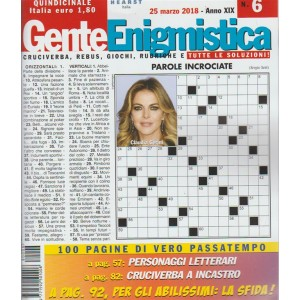 Gente Enigmistica - n. 6 - quindicinale - 25 marzo 2018