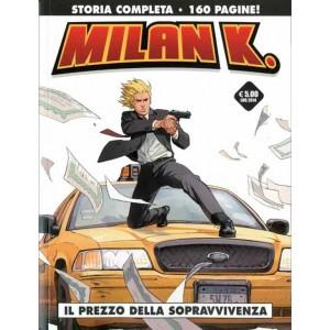 Cosmo Serie Nera n° 9 - Milan K. - Il prezzo della sopravvivenza - Cosmo Editore