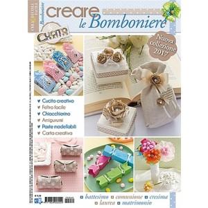 Crea e Decora Facile n.49 - Creare le Bomboniere 2017