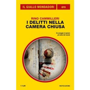 Il Giallo Mondadori Oro 25: I delitti nella camera chiusa (Mondadori)