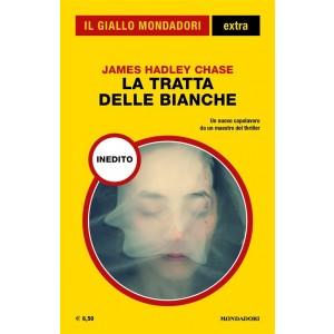 Il Giallo Mondadori Extra 27: La tratta delle bianche (Mondadori)
