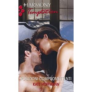 Harmony Temptation vol. 370 - Posizioni compromettenti di Kate Hoffmann