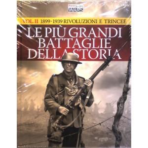 Focus Storia Wars vol.2 Le più grandi battaglie della storia - 1899-1939 rivoluzioni e trincee