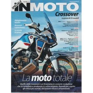 In Moto Speciale Crossover - Aprile 2018 - La moto totale