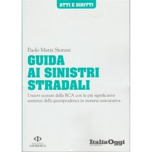 Atti e Diritti - Guida ai Sinistri Stradali by Italia Oggi - Aprile 2018
