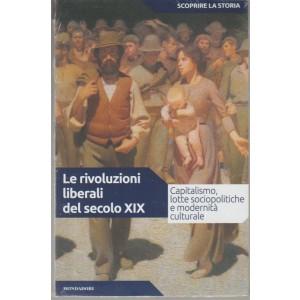 Scoprire la Storia vol.32- le rivoluzioni liberali del secolo XIX - Mondadori