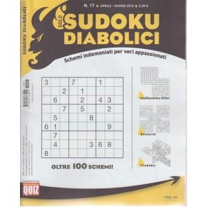Solo Sudoku Diabolicici  n. 17 - trimestrale aprile - giugno 2018