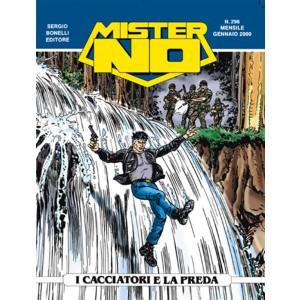 Mister No n° 296 - I cacciatori e la preda - Bonelli Editore