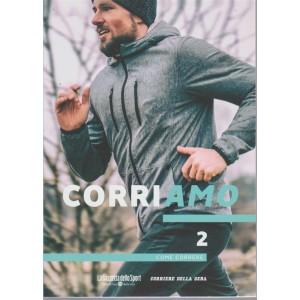 Corriamo - n. 2 - Come correre. Pubblicazione settimanale.