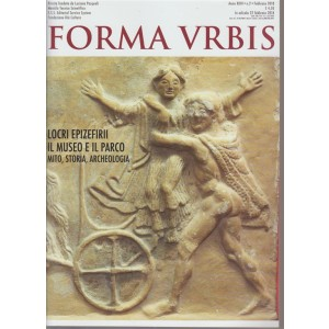 Forma Urbis - Itinerari Nascosti  n. 2 - febbraio 2018 - Mensile tecnico scientifico