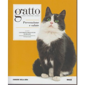 Il gatto. Capirlo conoscerlo amarlo. n. 5 - Le collane del Corriere della Sera. Settimanale
