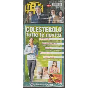 Telesette settimanale n. 19 - 6 maggio 2018 + Pocket COLESTEROLO