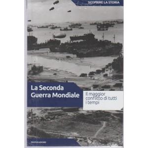 Scoprire La Storia - La Seconda Guerra Mondiale.  n. 38