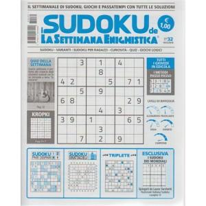 I Sudoku D.Settimana enigmistica n.32 - 10/5/2018 -  esce il giovedì