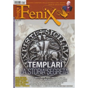 Fenix - mensile n. 115 Maggio 2018 Templari: la storia segreta