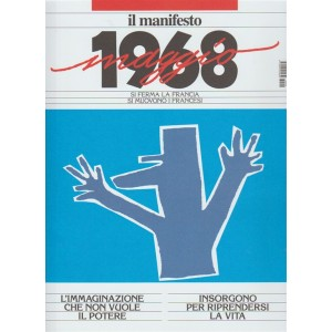 Il 68 - Maggio 1968 by il Manfesto - Maggio 2018