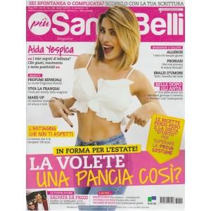 Piu' Sani Piu' Belli Magazine n. 90 - maggio 2018 - mensile
