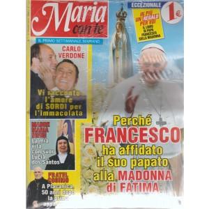 Maria Con Te - n. 1 - 13 maggio 2018 - settimanale