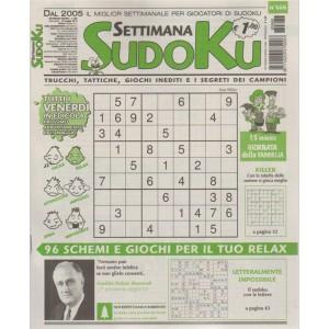 Settimana Sudoku - n. 666 - settimanale - 18 maggio 2018  - tutti i venerdì in edicola