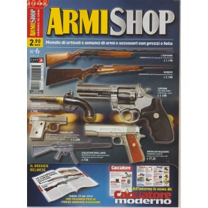 Armi Shop - Annunci Di Armi n. 6 - giugno 2018 -