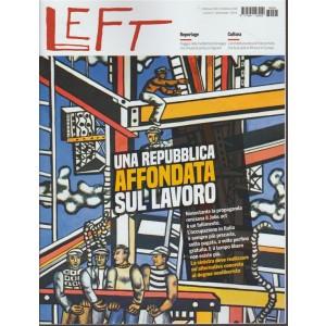 Left - settimanale n. 5 - 2 febbraio 2018 - Una repubblica affondata sul lavoro